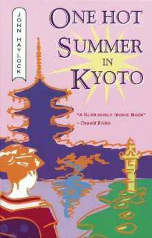 John Haylock: One Hot Summer in Kyoto, eBook