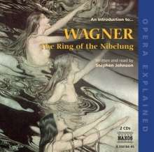 Stephen Johnson: An Introduction To... Wagner: The Ring of the Nibelung, CD