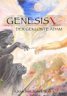 Joachim Josef Wolf: Genesis X, Buch