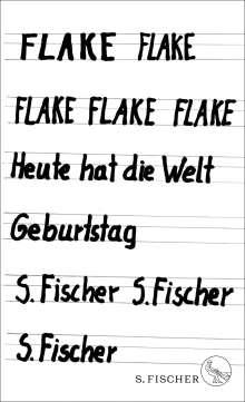 Flake: Heute hat die Welt Geburtstag
