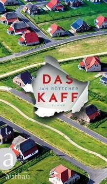 Jan Böttcher: Das Kaff, Buch