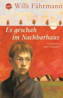 Willi Fährmann: Es geschah im Nachbarhaus, Buch