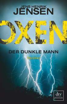 Jens Henrik Jensen: Oxen. Der dunkle Mann, Buch