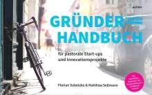Florian Sobetzko: Gründerhandbuch für pastorale Startups und Innovationsprojekte, Buch