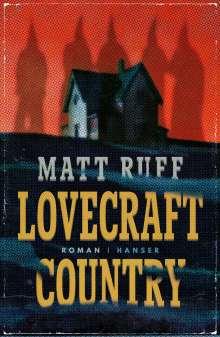 Matt Ruff: Lovecraft Country, Buch