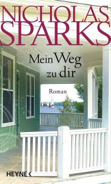 Nicholas Sparks: Mein Weg zu dir, Buch