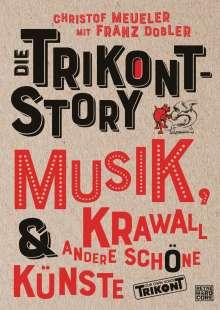 Christof Meueler: Die Trikont-Story, Buch