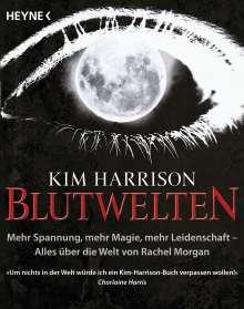 Kim Harrison: Blutwelten, Buch