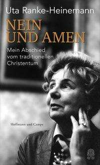 Uta Ranke-Heinemann: Nein und Amen, Buch