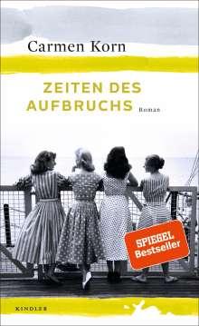 Carmen Korn: Zeiten des Aufbruchs, Buch