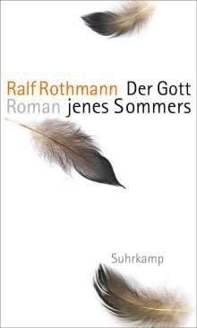 Ralf Rothmann: Der Gott jenes Sommers