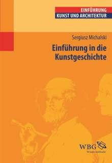 Sergiusz Michalski: Einführung in die Kunstgeschichte, Buch