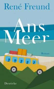 René Freund: Ans Meer, Buch