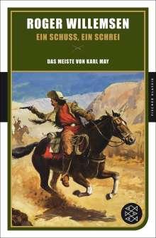 Roger Willemsen: Ein Schuss, ein Schrei, Buch