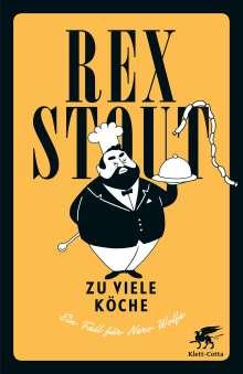 Rex Stout: Zu viele Köche, Buch