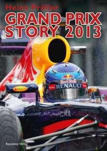 Heinz Prüller: Grand Prix Story 2013, Buch