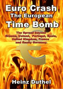 Heinz Duthel: Euro Crash. The European Time Bomb., eBook