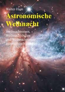 Walter Hain: Astronomische Weihnacht, Buch