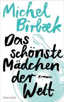Michel Birbæk: Das schönste Mädchen der Welt, Buch