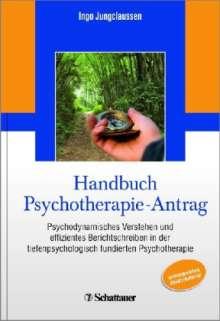 Ingo Jungclaussen: Handbuch Psychotherapie-Antrag, Buch