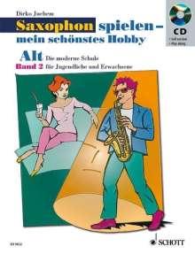 Alt-Saxophon spielen - mein schönstes Hobby 2, Noten