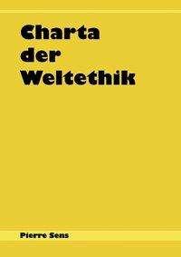 Pierre Sens: Charta der Weltethik, Buch