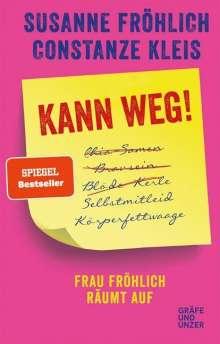 Susanne Fröhlich: Kann weg!, Buch