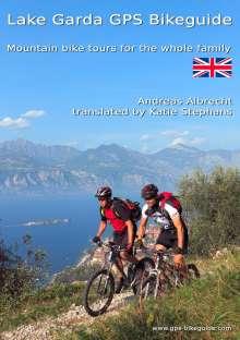 Andreas L. Albrecht: Lake Garda GPS Bikeguide. Vol.1, Buch