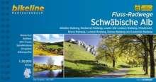 Bikeline Radtourenbuch Fluss-Radwege Schwäbische Alb, Buch