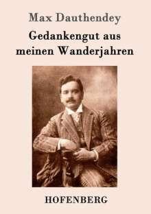 Max Dauthendey: Gedankengut aus meinen Wanderjahren, Buch