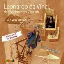 Luca Novelli: Leonardo da Vinci, der Zeichner der Zukunft, CD