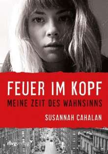 Susannah Cahalan: Feuer im Kopf, Buch
