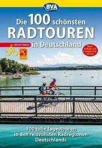 Die 100 schönsten Radtouren in Deutschland, Buch