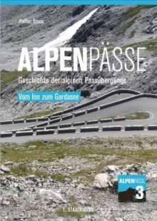 Steffan Bruns: Alpenpässe 3 - Vom Inn zum Gardasee, Buch