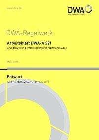 Arbeitsblatt DWA-A 221 Grundsätze für die Verwendung von ...