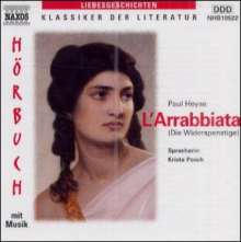 Heyse,Paul:L'Arrabbiata (Die Widerspenstige), CD