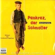 Keller,Gottfried:Pankraz der Schmoller, 2 CDs