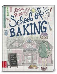 Andrea Stolzenberger: Rosa Haus - School of baking, Buch