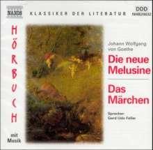 Goethe,Johann Wolfgang von:Die neue Melusine, 2 CDs