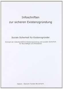 Torsten Brockmann: Infoschriften zur sicheren Existenzgründung - Soziale Sicherheit für Existenzgründer, Buch