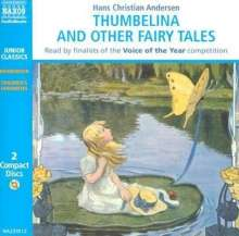 Thumbelina and Other Fairy Tales, 2 CDs
