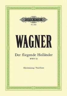 Richard Wagner (1813-1883): Der fliegende Holländer (Oper in 3 Akten) WWV 63, Noten