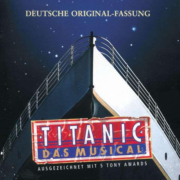 musical titanic deutsche original fassung cd jpc. Black Bedroom Furniture Sets. Home Design Ideas