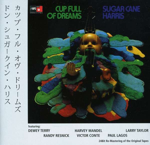 Don Quot Sugarcane Quot Harris Cup Full Of Dreams Cd Jpc