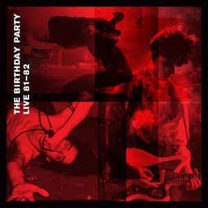 The Birthday Party Live 81 82 2 LP CD