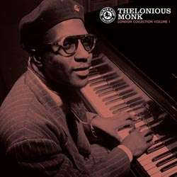 Thelonious Monk: The London <b>Collection Volume</b> 1 (180g) (Limited Edition) - 0711574702114