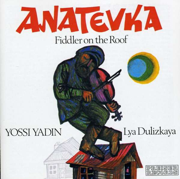 Jerry Bock Anatevka Quot Fiddler On The Roof Quot Ausz Cd Jpc