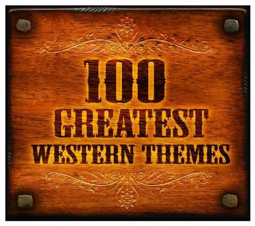 Filmmusik: 100 Greatest Western Themes (6 CDs)