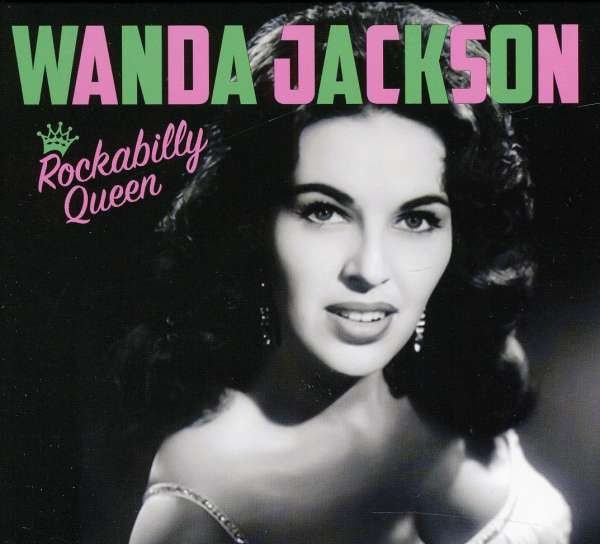 Wanda Jackson Rockabilly Queen Cd Jpc