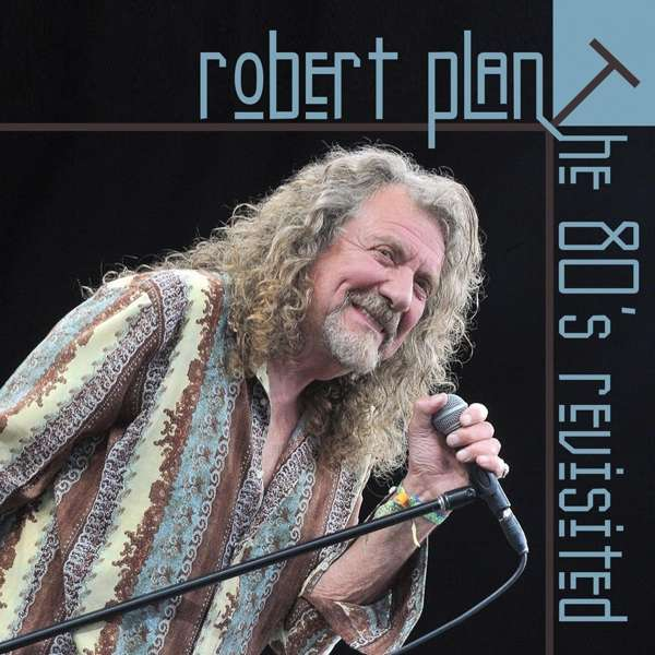 Robert Plant The 80 S Revisited Interview Cd Jpc